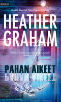 Pahan aikeet - Heather Graham