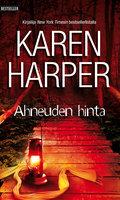 Ahneuden hinta - Karen Harper