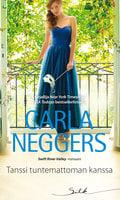 Tanssi tuntemattoman kanssa - Carla Neggers