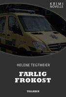 Kriminovelle - Farlig frokost - Helene Tegtmeier