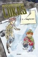 Mesterdetektiven Lukas #2: Nøglerne - Thomas Schrøder