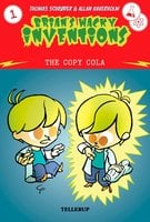 Brian's Wacky Inventions #1: The Copy Cola - Thomas Schrøder