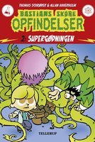 Bastians skøre opfindelser #2: Supergødningen - Thomas Schrøder
