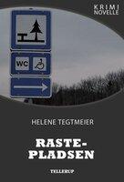 Kriminovelle - Rastepladsen - Helene Tegtmeier