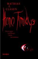 Homo Timidus - Mathias F. Clasen