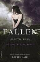 Fallen - De fire valentinsdage (noveller) - Lauren Kate