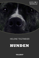 Kriminovelle - Hunden - Helene Tegtmeier