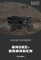 Kriminovelle - Ønskebrønden - Helene Tegtmeier