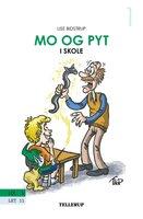 Mo og Pyt #1: Mo og Pyt i skole - Lise Bidstrup