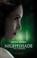 Nightshade - The prequel #1: Splittelsen - Andrea Cremer