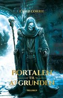 Return of the Wizard King #1: Portalen til Afgrunden - Chad Corrie