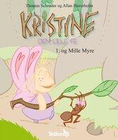 Kristine, den lille fe #1: Kristine, den lille fe og Mille Myre - Thomas Schrøder