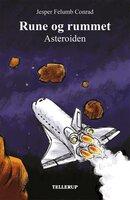 Rune og rummet #4: Asteoriden - Jesper Felumb Conrad