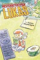 Mesterdetektiven Lukas #5: Fjernbetjeningen - Thomas Schrøder