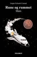 Rune og rummet #2: Mars - Jesper Felumb Conrad