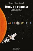 Rune og rummet #1: Solsystemet - Jesper Felumb Conrad