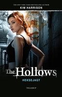The Hollows #1: Heksejagt - Kim Harrison