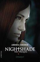 Nightshade - The prequel #2: Oprøret - Andrea Cremer
