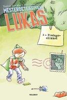 Mesterdetektiven Lukas #4: Fredagsslikket - Thomas Schrøder