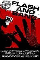 Flash and Bang - J. Alan Hartman