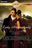 Lady Aleynes valg - Ann Lethbridge