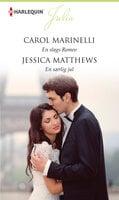 En slags Romeo/En særlig jul - Carol Marinelli, Jessica Matthews