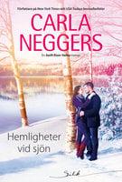 Hemligheter vid sjön - Carla Neggers