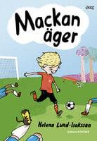 Mackan äger - Helena Lund-Isaksson