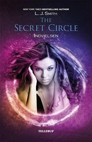 The Secret Circle #1: Indvielesen - L.J. Smith