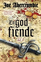 En god fiende - Bok 2 - Joe Abercrombie