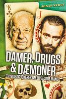 Damer, drugs og dæmoner - Jonas Nyrup