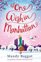 One Wish in Manhattan - Mandy Baggot
