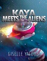 Kaya Meets the Aliens - Giselle Yacoub