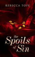 The Spoils of Sin - Rebecca Tope