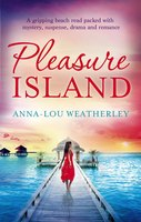 Pleasure Island - Anna-Lou Weatherley