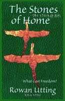 The Stones of Home - Rowan Utting