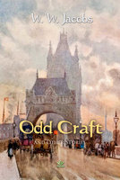 Odd Craft and Other Stories - W.W. Jacobs