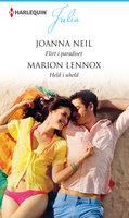 Flirt i paradiset / Held i uheld - Marion Lennox, Joanna Neil