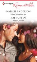 Hänen vain yhden yön / Se mitä et tiedä - Abby Green, Natalie Anderson