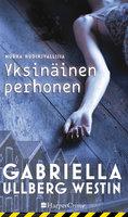 Yksinäinen perhonen - Gabriella Ullberg Westin