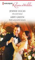 Ota mitä haluat / Kohti seitsemättä taivasta - Abby Green, Jennie Lucas