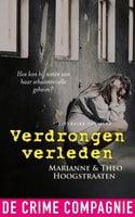 Verdrongen verleden - Theo Hoogstraaten, Marianne Hoogstraaten