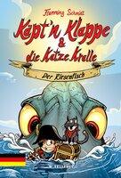 Käpt'n Klappe und die Katze Kralle #1: Der Riesenfisch - Flemming Schmidt