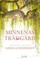 Minnenas trädgård - Linda Goodnight
