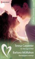 En fest og et frieri/Barnepigens eventyr - Barbara McMahon, Teresa Carpenter