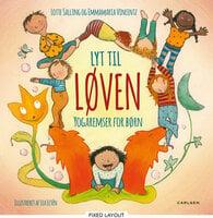 Lyt til løven - yogaremser for børn - Emmamaria Vincentz, Lotte Salling