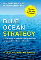 Blue Ocean Strategy 2. udgave - W. Chan Kim,Reneé Mauborgne