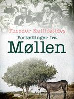 Fortællinger fra Møllen - Theodor Kallifatides