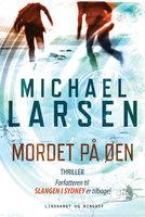 Mordet på øen - Michael Larsen