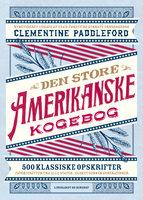 Den store amerikanske kogebog - Clementine Paddleford